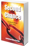 Second Chance: The Martha Marie Preston Story